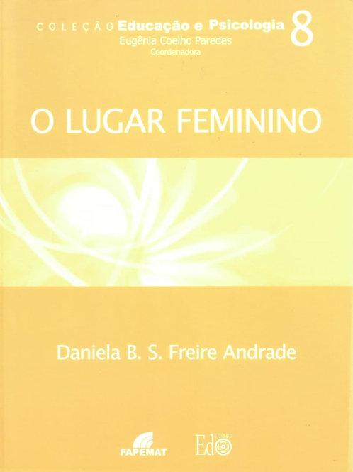 O LUGAR FEMININO: UM ESTUDO EM REPRESENTAÇÕES SOCIAIS