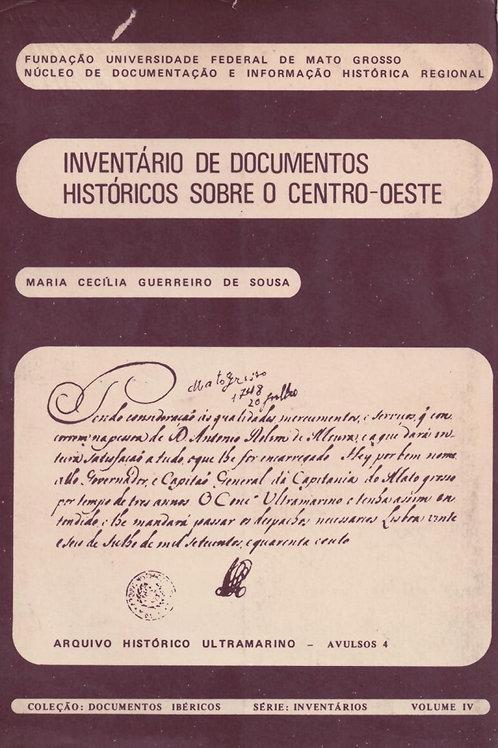 INVENTÁRIO DE DOCUMENTOS HISTÓRICOS SOBRE O CENTRO-OESTE 4
