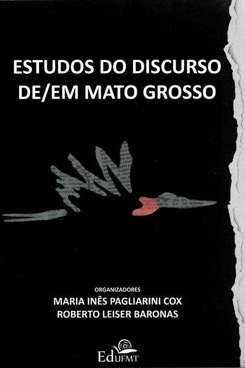 ESTUDOS DO DISCURSO DE/EM MATO GROSSO