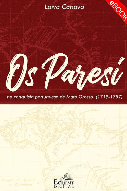 OS PARESI NA CONQUISTA PORTUGUESA DE MATO GROSSO (1719-1757)