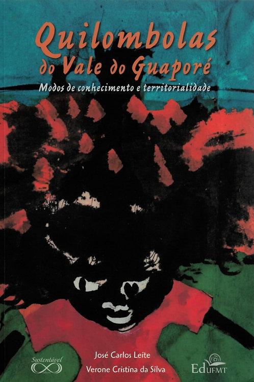 QUILOMBOLAS DO VALE GUAPORÉ: MODOS DE CONHECIMENTO E TERRITORIALIDADE