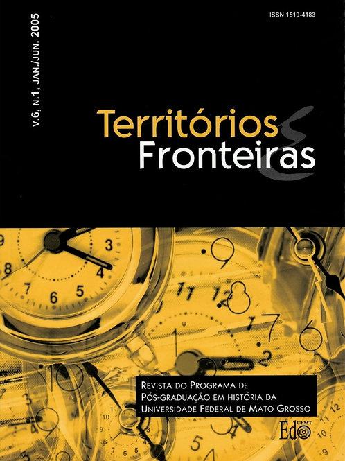 TERRITÓRIOS E FRONTEIRAS, VOL. 6, N. 1, JAN./JUN. 2005