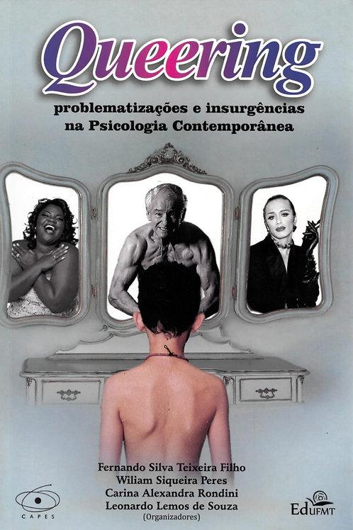 QUEERING: PROBLEMATIZAÇÃO E INSURGÊNCIAS NA PSICOLOGIA CONTEMPORÂNEA