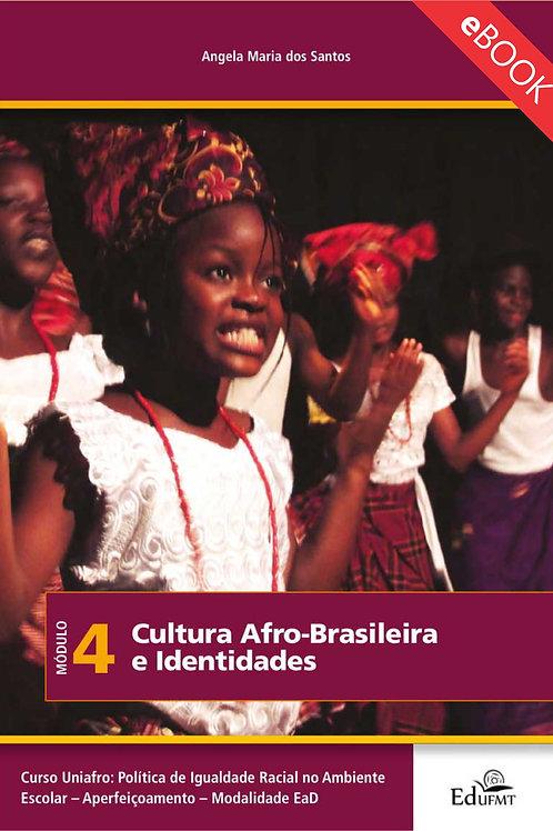 CULTURA AFRO-BRASILEIRA E IDENTIDADES