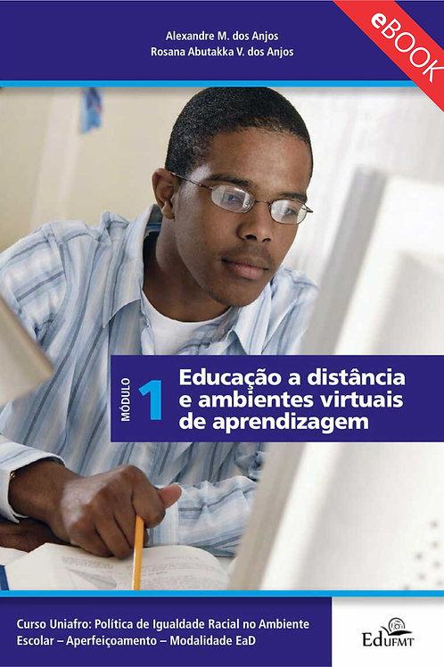 EDUCAÇÃO A DISTÂNCIA E AMBIENTES VIRTUAIS DE APRENDIZAGEM