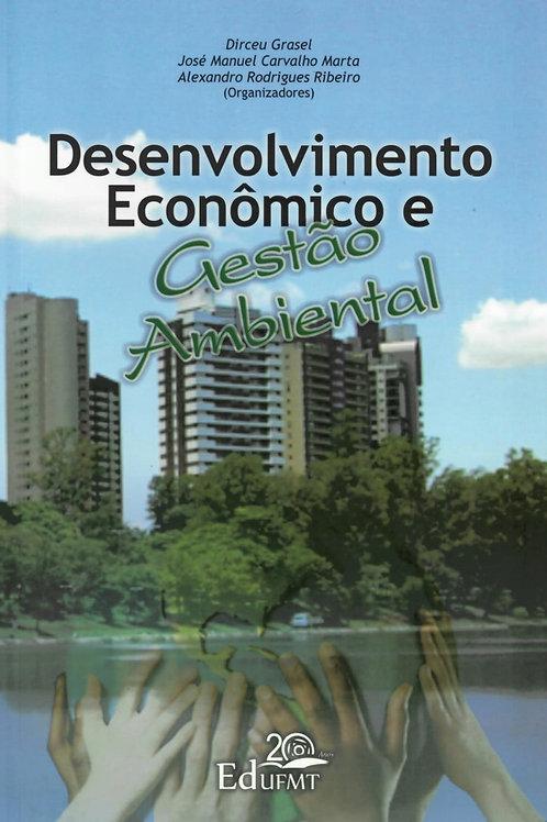 DESENVOLVIMENTO ECONÔMICO E GESTÃO AMBIENTAL