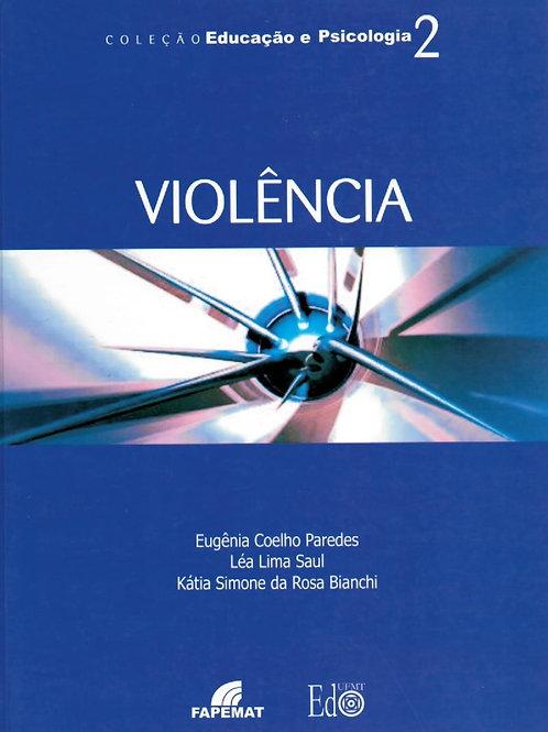 VIOLÊNCIA: O QUE TÊM A DIZER ALUNOS E PROFESSORES DA REDE PÚBLICA DE ENSINO CUIA
