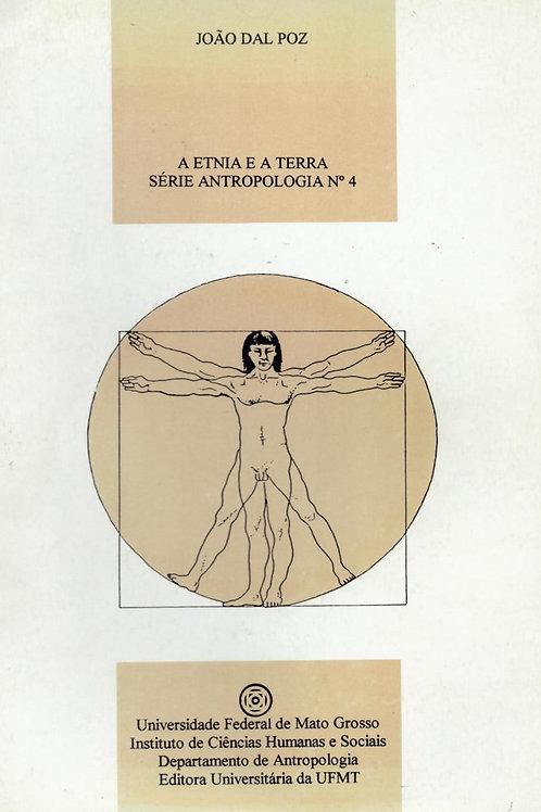 A ETNIA E A TERRA: NOTAS PARA UMA ETNOLOGIA DOS ÍNDIOS ARARA (ARIPUANÃ-MT)