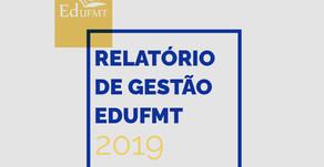 Veja o que rolou na EdUFMT em 2019! - Relatório de Gestão