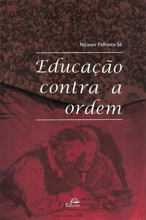 EDUCAÇÃO CONTRA A ORDEM