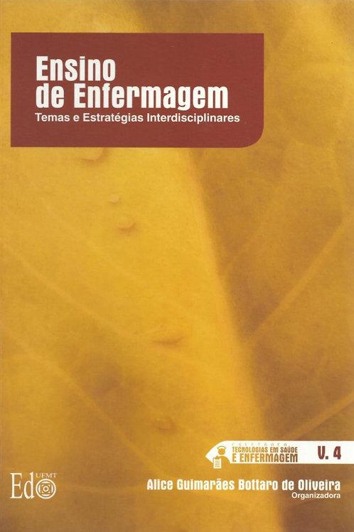 ENSINO DE ENFERMAGEM: TEMAS E ESTRATÉGIAS INTERDISCIPLINARES