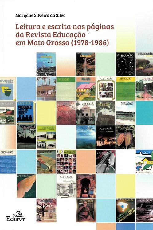 LEITURA E ESCRITA NAS PÁGINAS DA REVISTA EDUCAÇÃO EM MATO GROSSO (1978-1986)