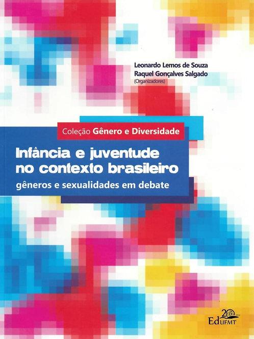 INFÂNCIA E JUVENTUDE NO CONTEXTO BRASILEIRO: GÊNEROS E SEXUALIDADES EM DEBATE