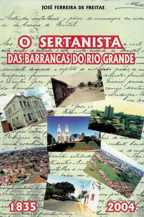 O SERTANISTA DAS BARRANCAS DO RIO GRANDE