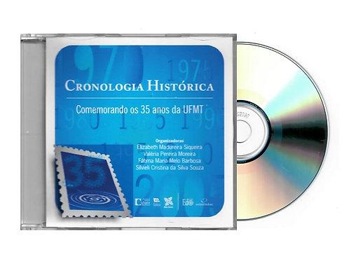 CD - CRONOLOGIA HISTÓRICA: COMEMORANDO OS 35 ANOS DA UFMT