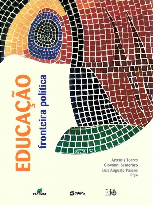 EDUCAÇÃO, FRONTEIRA POLÍTICA