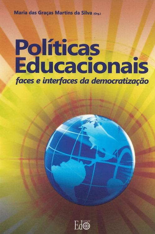 POLÍTICAS EDUCACIONAIS: FACES E INTERFACES DA DEMOCRATIZAÇÃO
