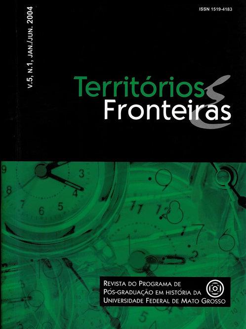 TERRITÓRIOS E FRONTEIRAS, VOL. 5, N. 1, JAN./JUN. 2004
