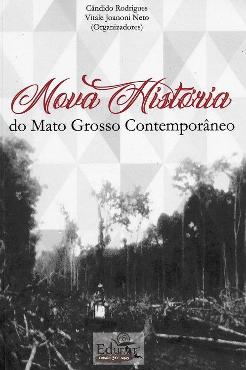 NOVA HISTÓRIA DO MATO GROSSO CONTEMPORÂNEO
