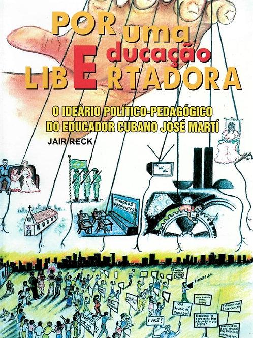 POR UMA EDUCAÇÃO LIBERTADORA: O IDEÁRIO POLÍTICO-PEDAGÓGICO DO EDUCADOR CUIABANO