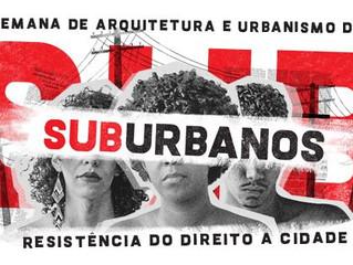 VII SEMANAU da UFS debate o Direito à Cidade entre os dias 11/07 e 14/07