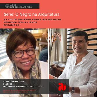 Série de Lives: O Negro na Arquitetura Episódio 2