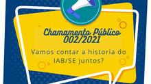 Chamamento Público de Estudantes: vamos contar a história do IAB/SE juntos?