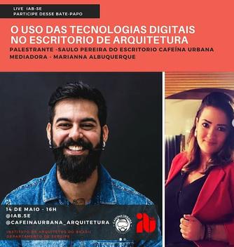 Live: O uso das tecnologias digitais no escritório de arquitetura