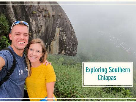 Welcome to Chiapas! The Chiapas Diaries: Part 1
