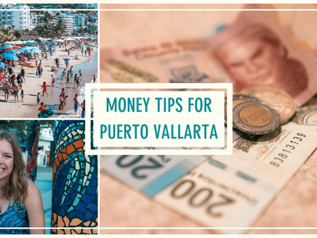 Money Tips for Puerto Vallarta, Mexico