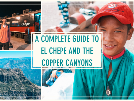 A Complete Guide to El Chepe and the Copper Canyons
