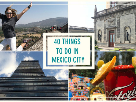 40 Things to do in Mexico City