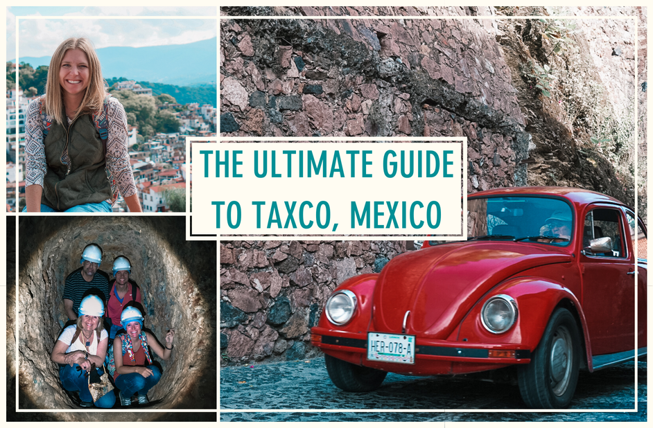 your guide to taxco, Mexico