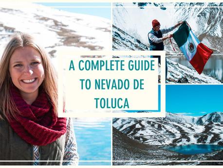 A Complete Guide to Nevado de Toluca