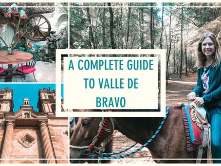 A Complete Guide to Valle de Bravo
