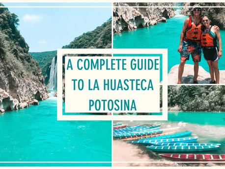 A Complete Guide to La Huasteca Potosina