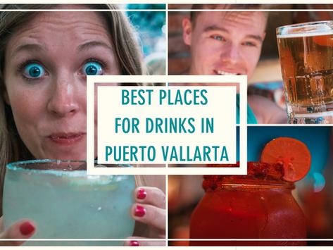 Best Places for Drinks in Puerto Vallarta