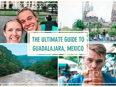 The Ultimate Guide to Guadalajara, Mexico
