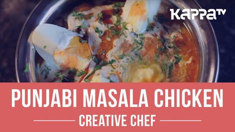 Punjabi Masala Chicken - Creative Chef - Kappa TV