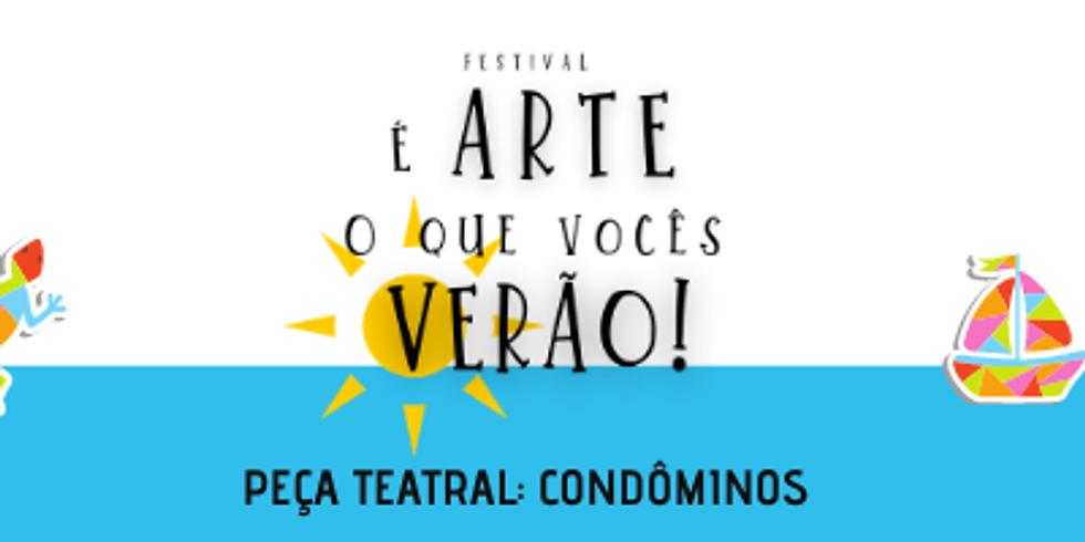 CONDÔMINOS (Espetáculo On-line do Festival É arte o que vocês verão!)