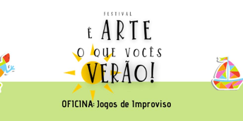 Jogos de Improviso (Oficina do Festival É arte o que vocês verão!)