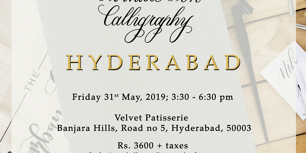 Introduction to Pointed Pen Calligraphy  -  Hyderabad