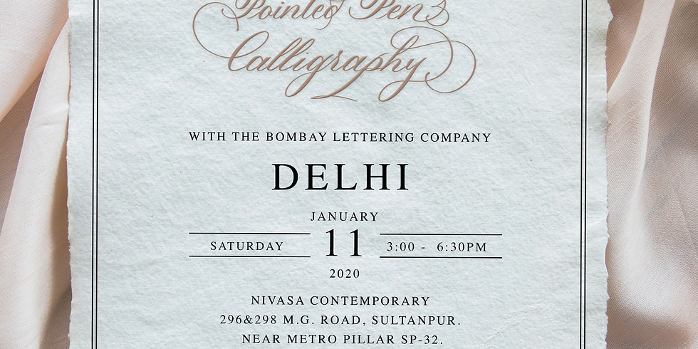 Introduction to Pointed Pen Calligraphy - New Delhi