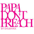 Papa Dont Preach.jpg