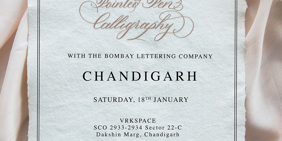 Introduction to Pointed Pen Calligraphy - Chandigarh 2