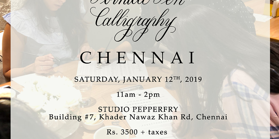 Introduction to Pointed Pen Calligraphy  - Chennai