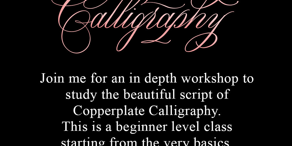 An Introduction to Copperplate Calligraphy - July