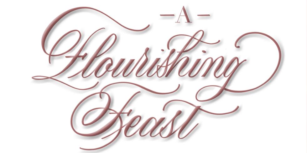 A Flourishing Feast - October
