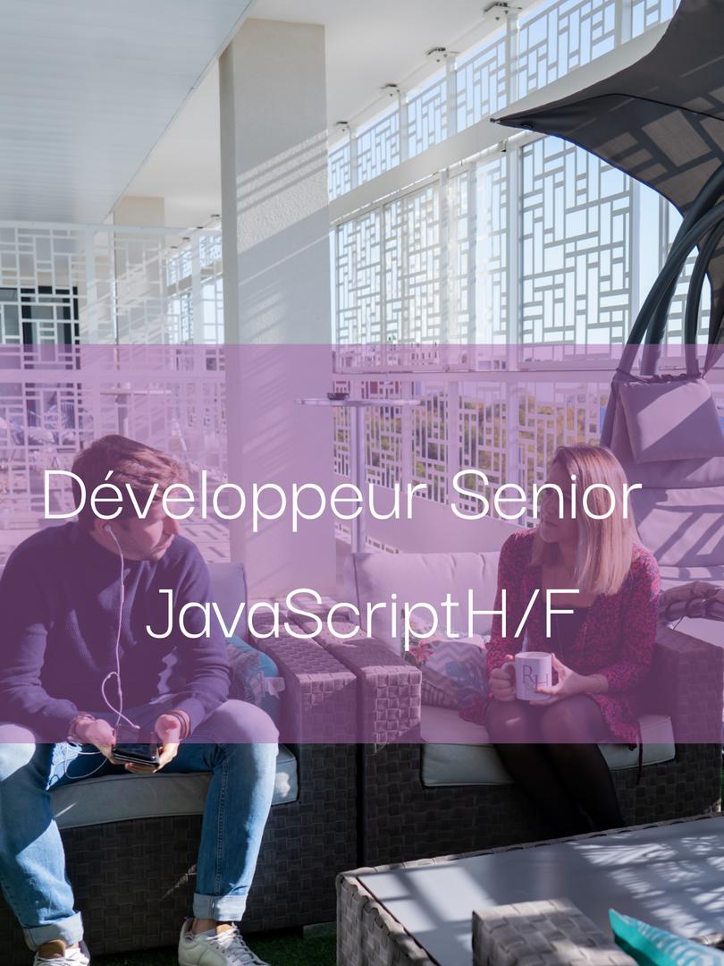 Développeur Senior JavaScript H/F