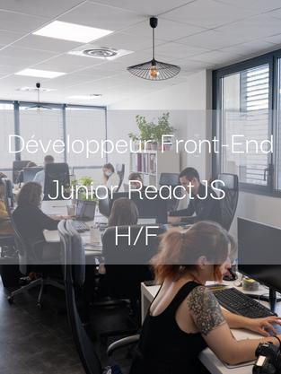 Développeur Front-End Junior ReactJS H/F
